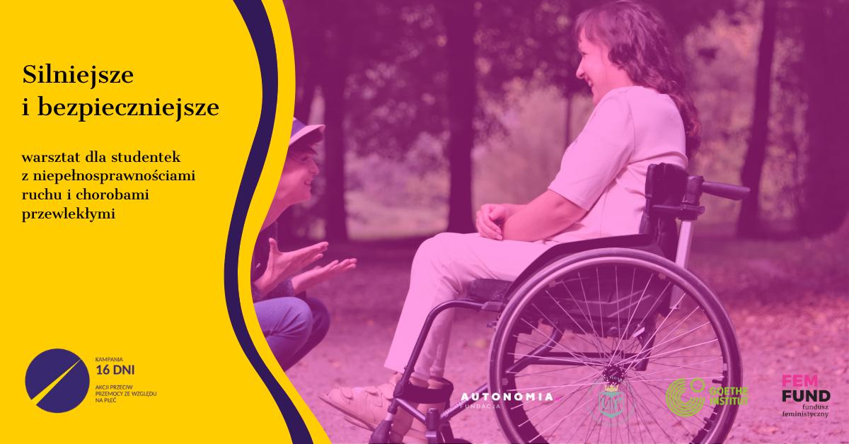 """Grafika promująca warsztaty """"Silniejsze i bezpieczniejsze"""". Warsztaty dla studentek z niepełnosprawnością ruchu i chorobami przewlekłymi."""